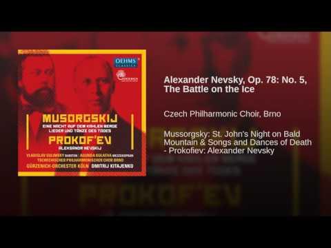 Alexander Nevsky, Op. 78: No. 5, The Battle on the Ice