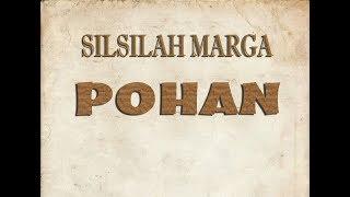 SEJARAH & SILSILAH ASAL USUL MARGA POHAN