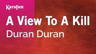 Karaoke A View To A Kill - Duran Duran