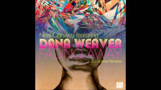 Neal Conway Feat. Dana Weaver - Fading Away(DJ Spinna Remix)