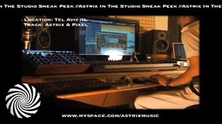 Astrix In Studio