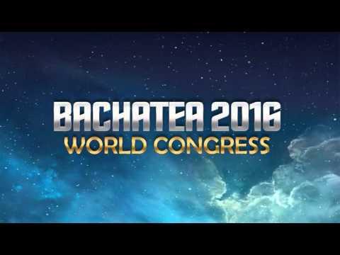 Bachatea World Congress 2016   Friday