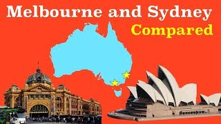 Sydney and Melbourne Compared