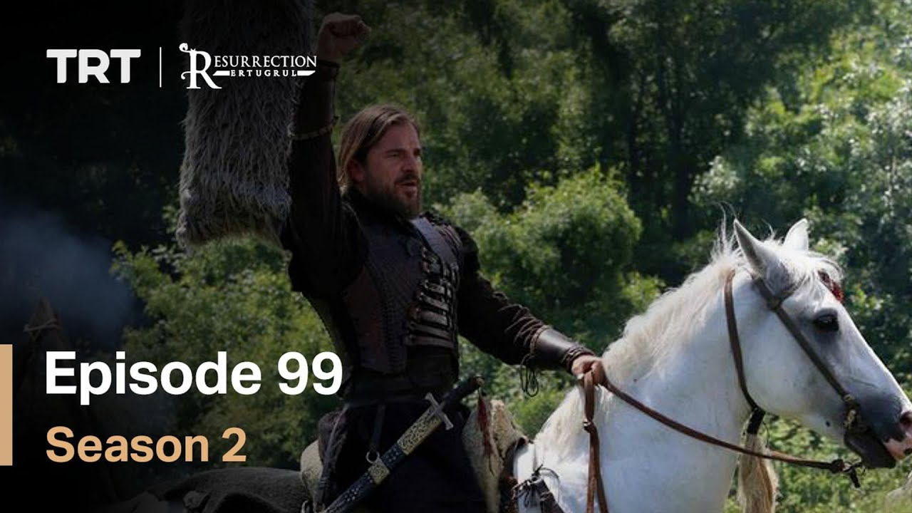 Resurrection Ertugrul - Season 2 Episode 99 (English Subtitles)