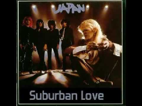 Japan - Suburban Love (Audio Only)