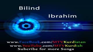 BILIND IBRAHIM - Hivi (Lyrics) 2013