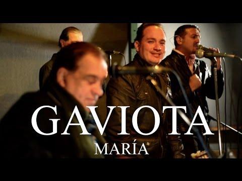Gaviota - María - Momentos Chirraca