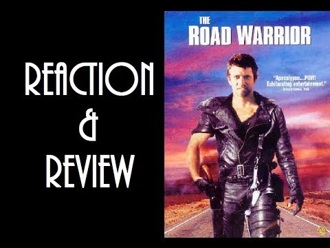 Reaction & Review | The Road Warrior