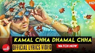 New Nepali Lryical Song 2016/2072 || Kamaal Cha Dhamaal Cha - Deepak Khatiwada