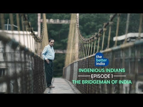 How One Man 'Bridged' the Dreams of Millions! - Ingenious Indians EP 1