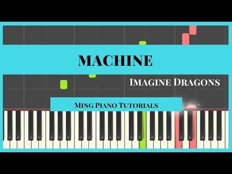 Machine-Imagine Dragons Piano Cover Tutorial (Midi Sheets) Ming Piano Tutorials
