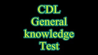 How to pass a CDL General knowledge test