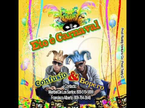 Confucio & Bopero - Esto Es Carnaval (new 2012)