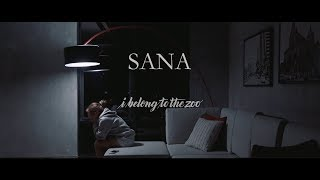 vuclip I Belong to the Zoo - Sana (Official Music Video)