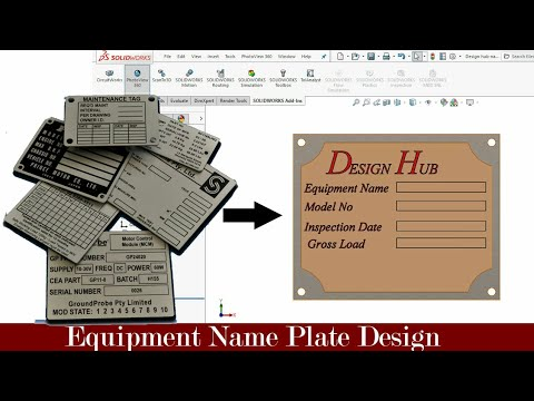 Heavy equipment nameplate design- with standard dimension using solidwork