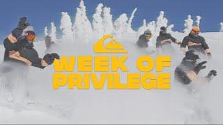 QUIKSILVER SNOW TEAM 2019 || WEEK OF PRIVILEGE
