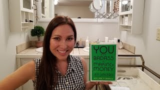 Life-Changing Book Review: You Are A Badass At Making Money