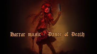 horror music: Dance of death extended