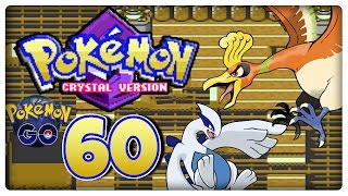 Let's Play POKÉMON KRISTALL Part 60: Ho-oh, Lugia & Pokémon Go