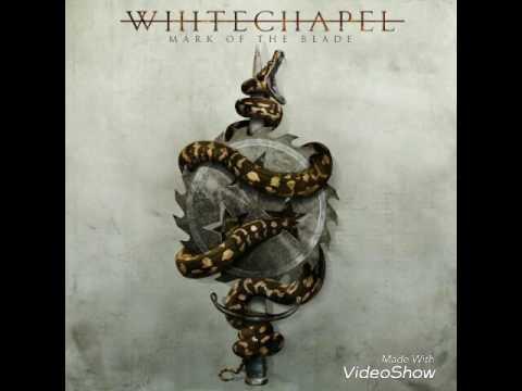 Whitechapel - Decennium (Lyrics)