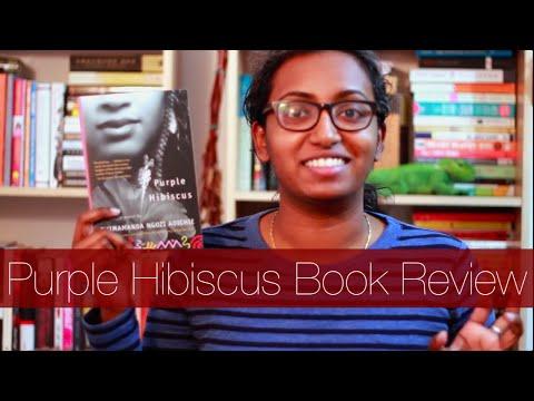 Purple Hibiscus by Chimamanda Ngozi Adichie | Book Review