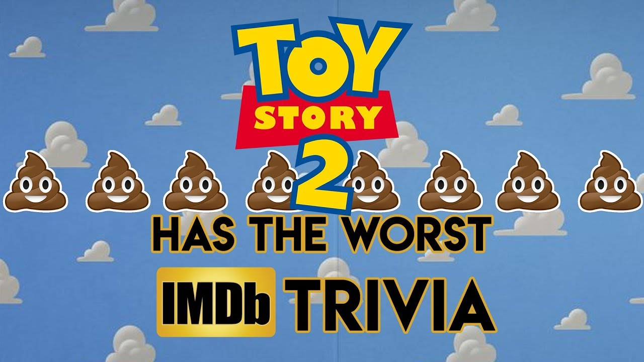 Toy Story 2 Has The Worst Imdb Trivia Cult Popture