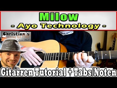 ★Milow AYO TECHNOLOGY Gitarren Tutorial | Tabs Akkorde Anschlag Lesson How to [Deutsch]★