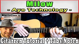 ★Milow AYO TECHNOLOGY Gitarren Tutorial | Tabs Akkorde Anschlag Lesson How to [Deutsch]★