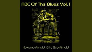 Fool Man Blues · Kokomo Arnold ABC Of The Blues, Vol. 1 ℗ Universe ...