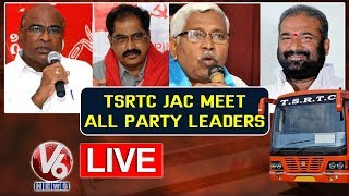 TSRTC JAC Meet All Party Leaders LIVE | TSRTC Strike | V6 Telugu News