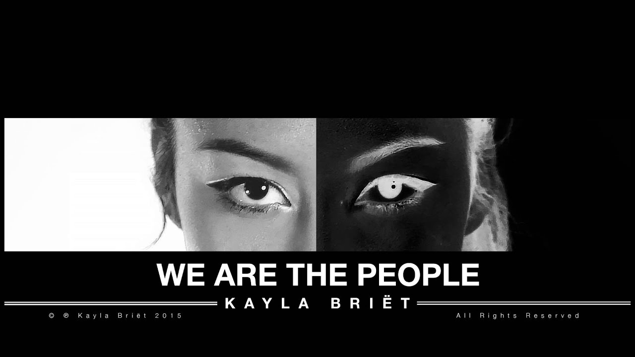 Kayla Briët - WE ARE THE PEOPLE - Kayla Briët - WE ARE THE PEOPLE