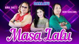 Dara Ayu - Masa Lalu - Official Music Video