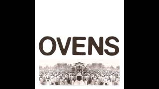 Ovens - Triple LP (full)