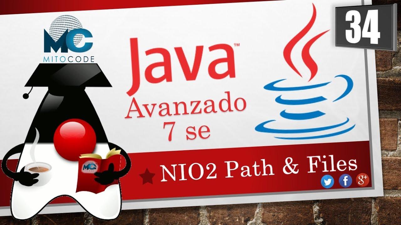 Tutorial java 7 se avanzado 34 nio2 path y files youtube tutorial java 7 se avanzado 34 nio2 path y files baditri Images