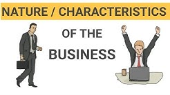 Natures/characteristics of business