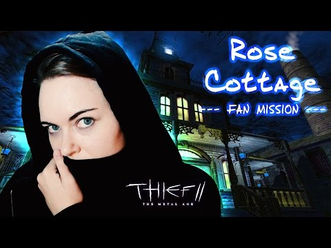 ROSE COTTAGE #1 (Horror Mod)   A Thief 2 Fan Mission   Facecam