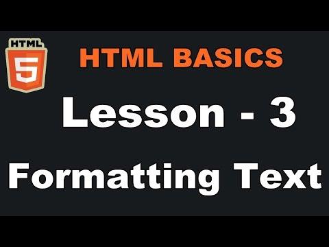 Lesson-3 | Formatting Text | HTML Basics (In Hindi)