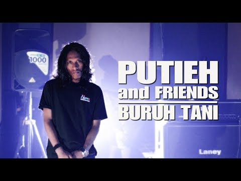 PUTIEH and FRIENDS   BURUH TANI