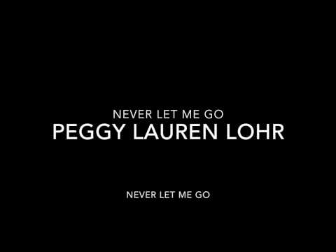 NEVER LET ME GO (written by Jay Livingston and Ray Evans)