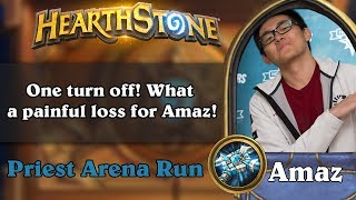 Hearthstone Arena - One turn off! What a painful loss for Amaz!