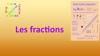 Fractions (cours) - Les tests psycho by Debo - Tests psychotechniques