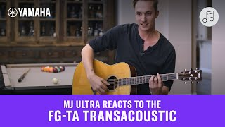 MJ Ultra Reacts to the FG-TA TransAcoustic