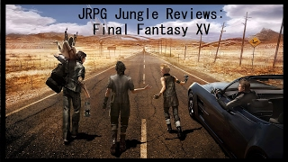 Review: Final Fantasy XV (Reviewed on PS4, also available on Xbox One) (Video Game Video Review)
