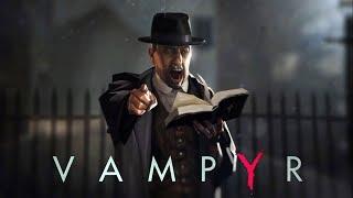 Vampyr - Story Reveal Trailer 2018