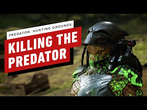 Predator: Hunting Grounds - Killing The Predator
