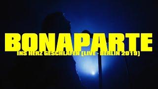 BONAPARTE - Ins Herz Geschlafen (LIVE - BERLIN 2019)