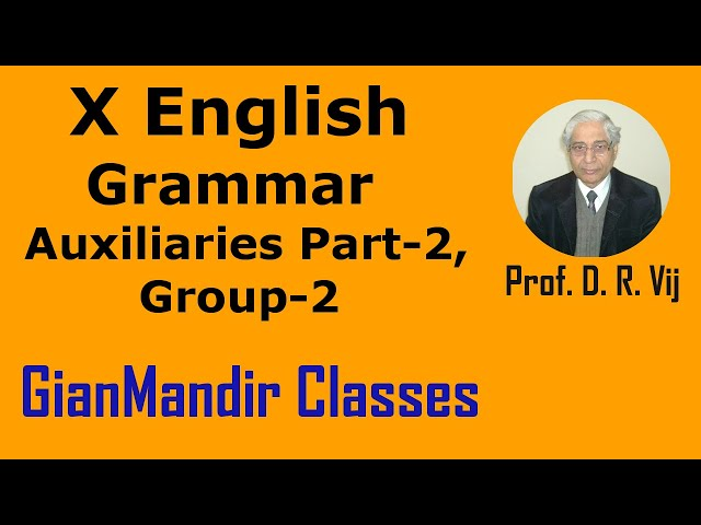 X English | Grammar | Auxiliaries Part 2, Group 2  by Nandini Ma'am