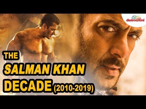 The Salman Khan Decade -2019