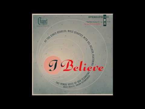 King's Heralds - I Believe
