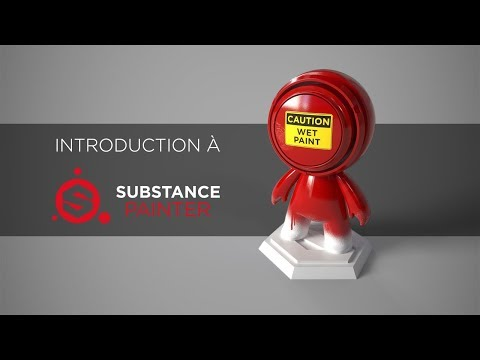 (French) Introduction à Substance Painter